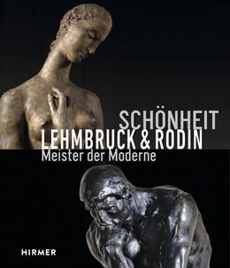 Abbildung von Dinkla | Schönheit. Lehmbruck & Rodin | 1. Auflage | 2019 | beck-shop.de