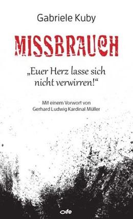 Abbildung von Kuby | Missbrauch | 1. Auflage | 2018 | beck-shop.de