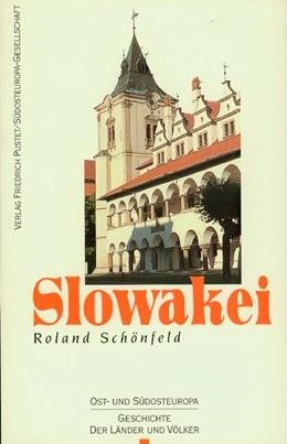 Abbildung von Schönfeld / Glassl / Völkl | Slowakei | 2000 | Vom Mittelalter bis zur Gegenw...