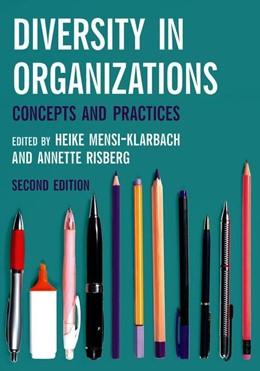 Abbildung von Mensi-Klarbach / Risberg | Diversity in Organizations | 2nd ed. 2019 | 2019 | Concepts and Practices