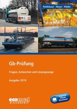 Abbildung von Holzhäuser / Ridder / Meyer | Gb-Prüfung inklusive E-Book | 14. Auflage 2019 | 2019 | Fragen, Antworten und Lösungsw...