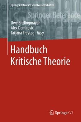 Abbildung von Bittlingmayer / Demirovic / Freytag   Handbuch Kritische Theorie   2019