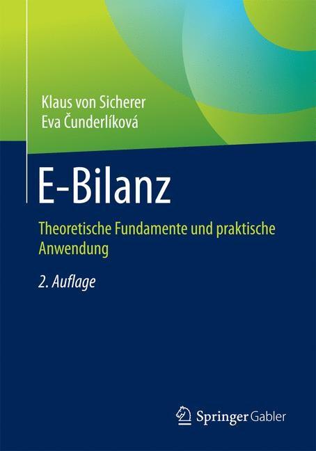E-Bilanz | von Sicherer / Cunderlíková | 2., überarb. Aufl. 2019, 2019 | Buch (Cover)