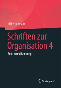 Abbildung von Luhmann / Tacke / Lukas   Schriften zur Organisation 4   2020   Reform und Beratung