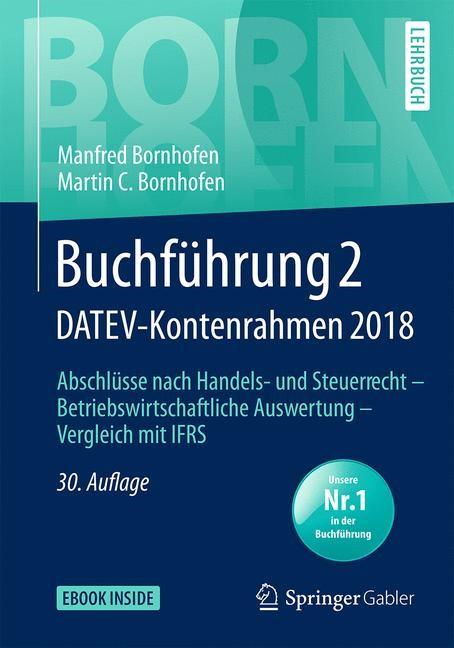 Abbildung von Bornhofen / Bornhofen | Buchführung 2 DATEV-Kontenrahmen 2018 | 30., überarbeitete Auflage | 2019