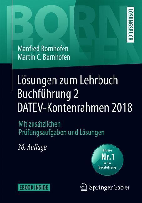 Lösungen zum Lehrbuch Buchführung 2 DATEV-Kontenrahmen 2018 | Bornhofen | 30., überarb. Aufl. 2019, 2019 | Buch (Cover)