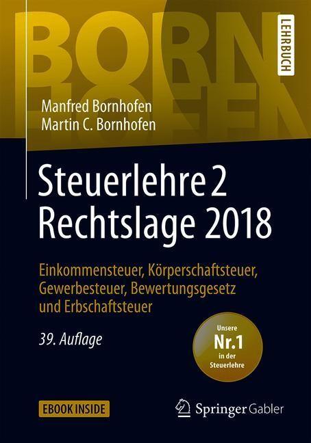 Steuerlehre 2 Rechtslage 2018 | Bornhofen | 39., überarbeitete Auflage, 2019 | Buch (Cover)