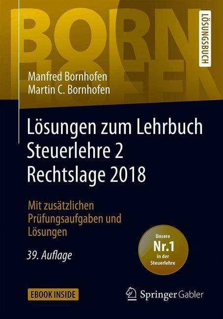 Lösungen zum Lehrbuch Steuerlehre 2 Rechtslage 2018 | Bornhofen | 39., überarb. Aufl. 2019, 2019 | Buch (Cover)