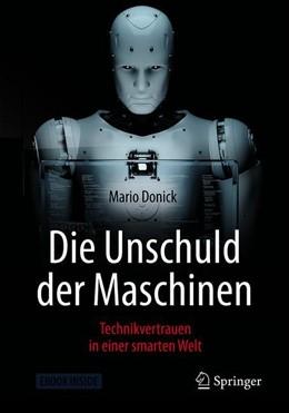 Abbildung von Donick | Die Unschuld der Maschinen | 2019 | Technikvertrauen in einer smar...