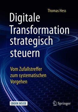 Abbildung von Hess | Digitale Transformation strategisch steuern | 1. Auflage | 2019 | beck-shop.de