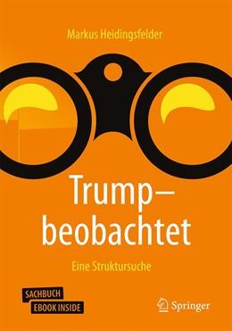 Abbildung von Heidingsfelder | Trump - beobachtet | 1. Auflage | 2020 | beck-shop.de