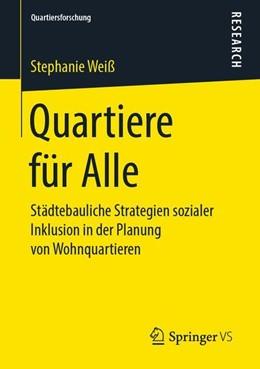 Abbildung von Weiß | Quartiere für Alle | 2019 | Städtebauliche Strategien sozi...