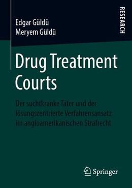 Abbildung von Güldü | Drug Treatment Courts | 1. Auflage | 2019 | beck-shop.de