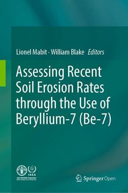 Abbildung von Mabit / Blake | Assessing Recent Soil Erosion Rates through the Use of Beryllium-7 (Be-7) | 1. Auflage | 2019 | beck-shop.de