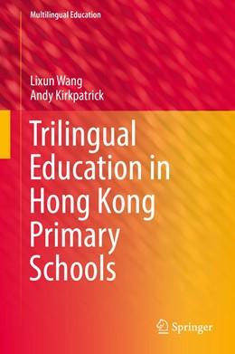 Abbildung von Wang / Kirkpatrick | Trilingual Education in Hong Kong Primary Schools | 1. Auflage | 2019 | 33 | beck-shop.de