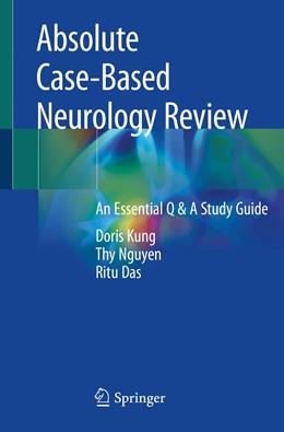 Abbildung von Kung / Nguyen | Absolute Case-Based Neurology Review | 1. Auflage | 2019 | beck-shop.de