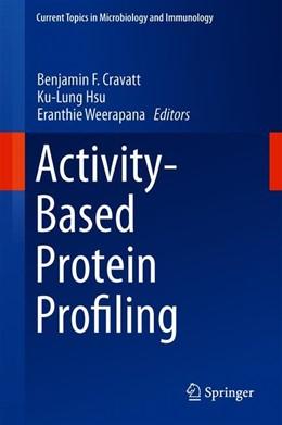 Abbildung von Cravatt / Hsu   Activity-Based Protein Profiling   1. Auflage   2019   420   beck-shop.de