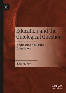 Abbildung von Roy   Education and the Ontological Question   1. Auflage   2019   beck-shop.de