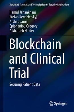 Abbildung von Jahankhani / Kendzierskyj | Blockchain and Clinical Trial | 1. Auflage | 2019 | beck-shop.de