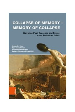 Abbildung von Sasunkevich / Schiedermair / Törnquist-Plewa / Drost | Collapse of Memory - Memory of Collapse | 1. Auflage | 2019 | Narrating Past, Presence and F...