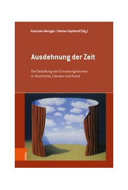 Abbildung von Metzger / Daphinoff | Ausdehnung der Zeit | 1. Auflage | 2019 | Die Gestaltung von Erinnerungs... | Band 001