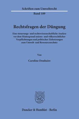 Abbildung von Douhaire | Rechtsfragen der Düngung | 2018 | Eine steuerungs- und rechtswis... | 189