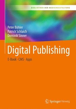 Abbildung von Bühler / Schlaich / Sinner | Digital Publishing | 2019 | E-Book – CMS – Apps