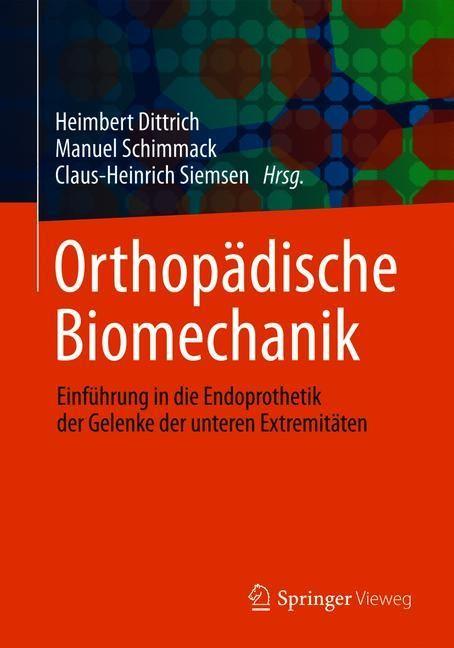 Abbildung von Dittrich / Schimmack / Siemsen | Orthopädische Biomechanik | 2019