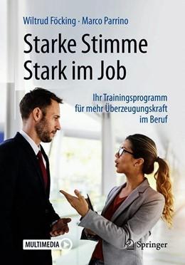 Abbildung von Föcking / Parrino | Starke Stimme - Stark im Job | 2019 | Ihr Trainingsprogramm für mehr...