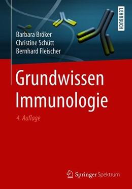 Abbildung von Bröker / Schütt / Fleischer | Grundwissen Immunologie | 4. Auflage | 2019