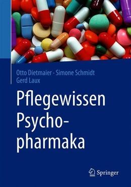 Abbildung von Dietmaier / Schmidt / Laux | Pflegewissen Psychopharmaka | 2019