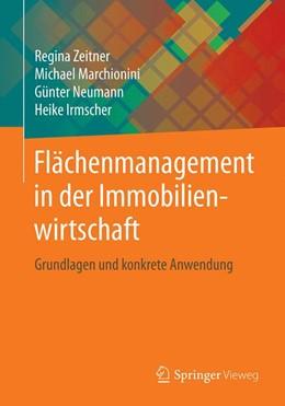 Abbildung von Zeitner / Marchionini / Neumann | Flächenmanagement in der Immobilienwirtschaft | 2019 | Grundlagen und konkrete Anwend...