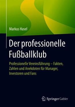 Abbildung von Hasel   Der professionelle Fußballklub   1. Auflage   2019   beck-shop.de