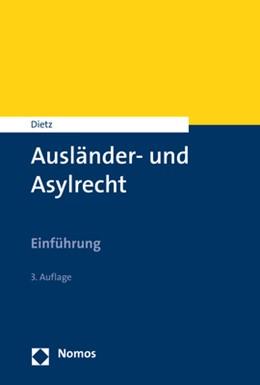 Abbildung von Dietz | Ausländer- und Asylrecht | 3. Auflage | 2019 | Einführung