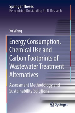 Abbildung von Wang | Energy Consumption, Chemical Use and Carbon Footprints of Wastewater Treatment Alternatives | 1. Auflage | 2019 | beck-shop.de
