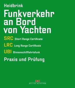 Abbildung von Heidbrink | Funkverkehr an Bord von Yachten | 2. Auflage | 2019 | beck-shop.de
