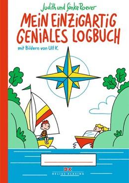 Abbildung von Roever | Mein einzigartig geniales Logbuch | 1. Auflage | 2019 | beck-shop.de