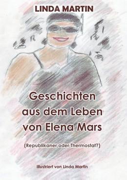 Abbildung von Martin | Geschichten aus dem Leben von Elena Mars | 2018 | Republikaner oder Thermostat?