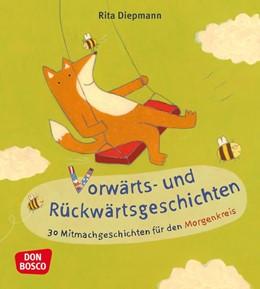 Abbildung von Diepmann   Vorwärts- und Rückwärtsgeschichten   2019   30 Mitmachgeschichten für den ...