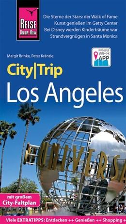 Abbildung von Kränzle / Brinke | Reise Know-How CityTrip Los Angeles | 4., neu bearbeitete und aktualisierte Auflage | 2019 | Reiseführer mit Stadtplan und ...