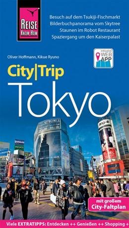Abbildung von Ryuno / Hoffmann | Reise Know-How CityTrip Tokyo | 2. Auflage | 2019 | beck-shop.de