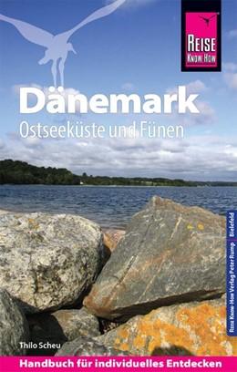 Abbildung von Scheu   Reise Know-How Reiseführer Dänemark - Ostseeküste und Fünen   1. Auflage   2019