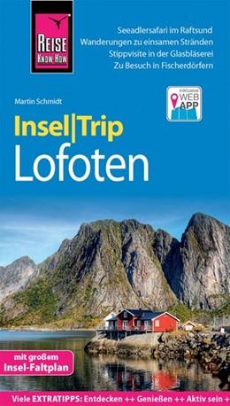 Abbildung von Schmidt   Reise Know-How InselTrip Lofoten   1. Auflage   2019   Reiseführer mit Insel-Faltplan...