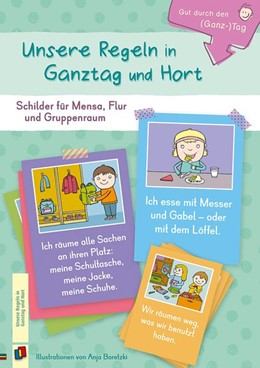 Abbildung von Gut durch den (Ganz-) Tag Unsere Regeln in Ganztag und Hort | 1. Auflage | 2019 | beck-shop.de