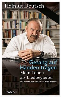 Abbildung von Deutsch | Gesang auf Händen tragen | 1. Auflage | 2019 | beck-shop.de