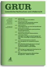 GRUR • Gewerblicher Rechtsschutz und Urheberrecht + GRUR International + GRUR-RR | 120. bzw. 67. bzw. 18. Jahrgang (Cover)
