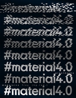 Abbildung von Weibel / Madeleine Frey | #Material4.0 | 1. Auflage | 2019 | beck-shop.de