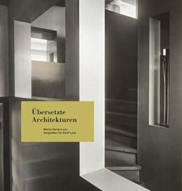 Abbildung von Moser / Faber | Übersetzte Architekturen | 2018 | Martin Gerlach jun. Fotografie...