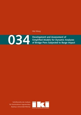 Abbildung von Wang | Development and Assessment of Simplified Models for Dynamic Analyses of Bridge Piers Subjected to Barge Impact | 1. Auflage | 2018 | beck-shop.de
