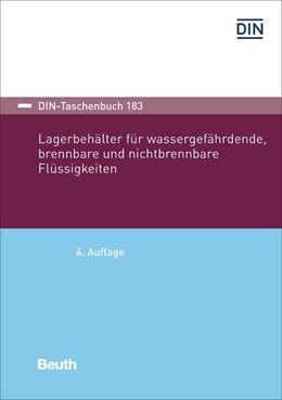 Abbildung von Lagerbehälter für wassergefährdende, brennbare und nichtbrennbare Flüssigkeiten | 4. Auflage | 2019 | 183 | beck-shop.de